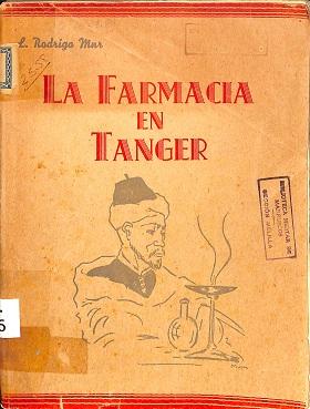 """Cultura Cultura CHCM destaca como libro del mes """"La Farmacia en Tánger"""""""